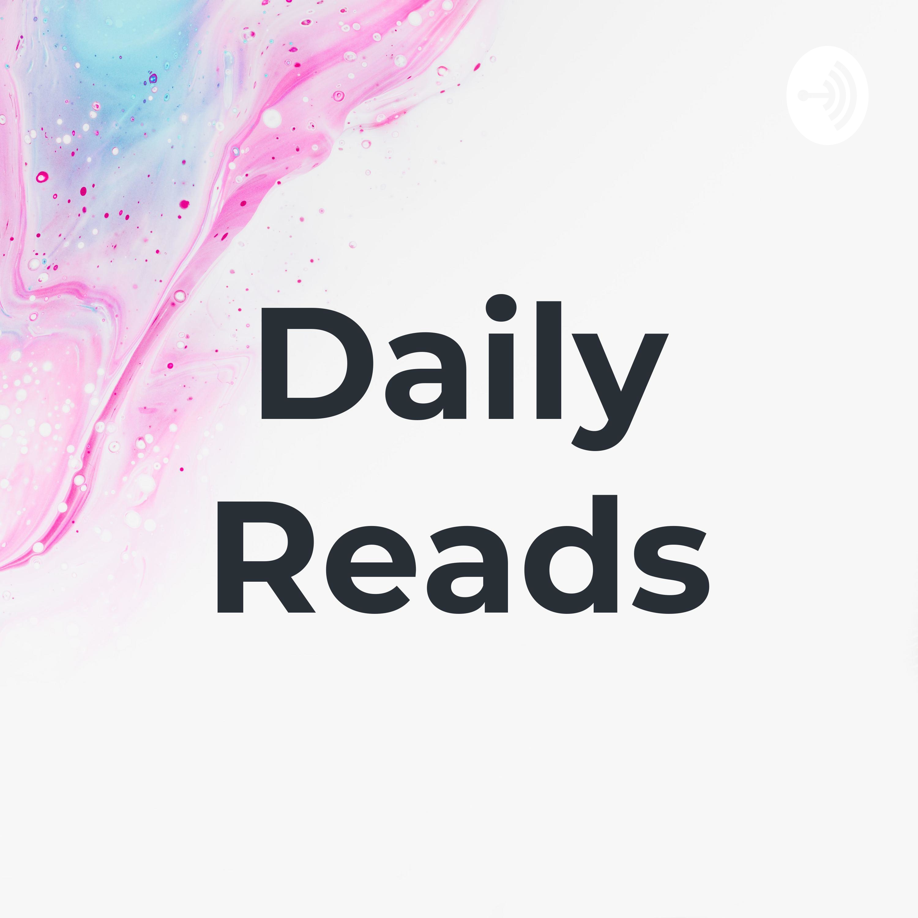Daily Reads Podcast